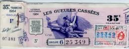 Billet De Loterie Nationale, Gueules Cassées , 1964,  (timbre 1964, 35ème Tranche) - Billetes De Lotería
