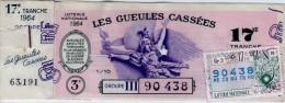 Billet De Loterie Nationale, Gueules Cassées , 1964,  (timbre 1964, 17ème Tranche) - Billets De Loterie