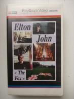 Cassette Vidéo VHS - ELTON JOHN - The Fox - - Concert Et Musique