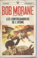 "MARABOUT  N° 97 ( 107 )   - BOB MORANE  "" LES CONTREBANDIERS DE L'ATOME  "" -  HENRI VERNES - Abenteuer"