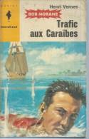 "MARABOUT  N° 206   - BOB MORANE  "" TRAFIC AUX CARAÏBE  "" -  HENRI VERNES - Abenteuer"