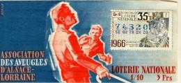 Billet De Loterie Nationale, Association Des Aveugles Alsace Lorraine, 1966,  (timbre 1966, 35ème Tranche) - Billets De Loterie