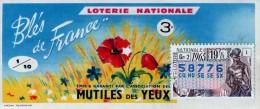 Billet De Loterie Nationale, Blés De France - Mutilés Des Yeux , 1965, (timbre 1965, 19ème Tranche) - Billetes De Lotería