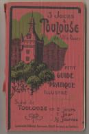 Livret Labouche Toulouse Et Environs Années 20 - 128 Pages + Pub . Lignes De Tramways ... - Midi-Pyrénées