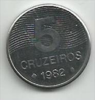 Brazil 5 Cruzeiros 1982. UNC - Brésil