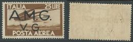 1945-47 TRIESTE AMG VG POSTA AEREA 25 LIRE BRUNO FILIGRANA LETTERA MH * - L5 - Nuovi