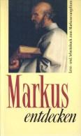 Markus Entdecken - Lese Und Arbeitsbuch Zum Markusevangelium - Christianisme