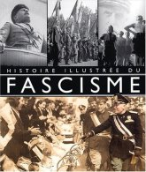 Histoire Illustrée Du Fascisme Francesca Tacchi - Francese