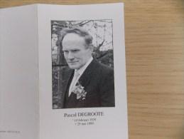 Doodsprentje Pascal Degroote Lichtervelde 14/2/1929 Roeselare 25/5/1999 ( Martha Vansteenkiste ) - Religion & Esotericism