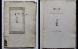 PIZZI GIOVANNI BATTISTA: Idillj. Idilli. 1826 - Livres, BD, Revues