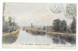Cpa: 02 LA FERE - BEAUTOR (ar. Laon) Le Canal (Péniches, Chevaux De Halage) 1907 N° 17 - Other Municipalities