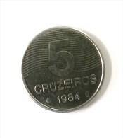 Brésil - 5 Cruzeiros 1984 - Superbe - - Brasil