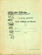 CAHIER D ÉCOLIER MAZAMET 81200 ÉCOLE PUBLIQUE DES BAUSSES GARÇONS DÉCO LOMBARTEIX BALMISSE USSEL 19 - Löschblätter, Heftumschläge