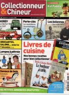 COLLECTIONNEUR & CHINEUR N° 048 - 21 NOVEMBRE 2009 - LES CALENDRIERS DE L'AVENT - Journaux - Quotidiens