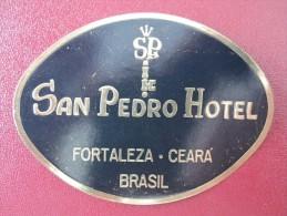 MISC HOTEL MOTEL INN HOUSE PEDRO FORTALEZA CEARA BRAZIL BRASIL LUGGAGE LABEL ETIQUETTE KOFFER AUFKLEBER DECAL STICKER - Hotel Labels