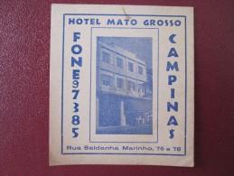 MISC HOTEL MOTEL INN HOUSE MATO GROSSO CAMPINAS BRAZIL BRASIL LUGGAGE LABEL ETIQUETTE KOFFER AUFKLEBER DECAL STICKER - Etiquettes D'hotels