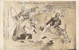 Politique - Caricature Satirique, Cirque Radical-Démocratique, Anti-maçonnique (qualité Photo-montage) - Sátiras