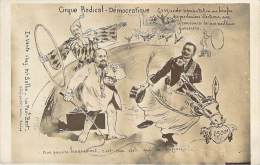 Politique - Caricature Satirique, Cirque Radical-Démocratique, Anti-maçonnique (qualité Photo-montage) - Satira