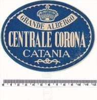 ETIQUETTE -   HOTEL Albergo Centrale Corona - Catania - Werbung