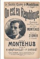 On Est En République - MONTEHUS, Chantegrelet, Doubis - Politique Sociale - Partitions Musicales Anciennes