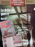 """Revue """" Images 2° GM 1939/45 """" Drôle De Guerre, Narvik (#18) - French"""