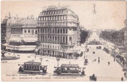 33. BORDEAUX. Hôtel Gobineau. Colonne Des Girondins. 301 - Bordeaux
