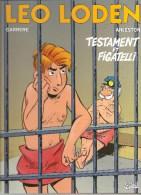 LEO LODEN Tome 10 Testament Et Figatelli Par Carrere & Arleston Editions Soleil De 1999? - Leo Loden