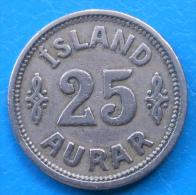 Islande Iceland 25 Aurar 1922 Km 2.1 - Iceland