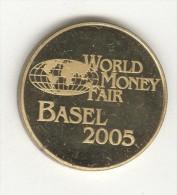 Jeton World Money Fair - Basel 2005 - Lietuvos Bankas - Professionnels / De Société