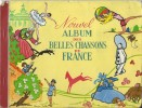 Chocolat Poulain /NouvelAlbum Des Belles Chansons De France/Blois/ Loir Et Cher/1956   ALB12 - Albums & Catalogues