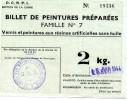 O.C.R.P.I. - SECTION CHIMIE  -  BILLET DE PEINTURES PREPAREES FAMILLE N° 7 - BON DE 2 KG - JUIN 1944 - Sonstige