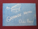 HOTEL MOTEL INN POUSADA GRAND OURO PRETO BRAZIL BRASIL MINITAG LUGGAGE LABEL ETIQUETTE KOFFER AUFKLEBER DECAL STICKER - Etiketten Van Hotels