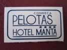 HOTEL MOTEL POUSADA INN MANTA PELOTAS BRAZIL BRASIL MINI LUGGAGE LABEL ETIQUETTE KOFFER AUFKLEBER DECAL STICKER - Hotel Labels