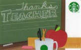 Starbucks Card / Starbucks Gift Card | Starbucks Coffee Company / Thanks Teacher / 2012 - Cartes Cadeaux