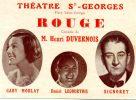 CARTE POSTALE - ( 75 ) THEATRE ST-GEORGES -  ROUGE COMEDIE DE M. HENRI DUVERNOIS AVEC GABY MORLAY - DANIEL LECOURTOIS... - Théâtre