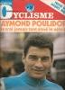 MIROIR DU CYCLISME N° 153 MARS AVRIL 1972 POSTER GEANT D ANQUETIL PRESENT POULIDOR AIME LE VELO  DESSINS DE PELLOS - Sport