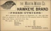 Martin Woods Co Hawkeye Brand Fresh Oysters Davenport IA Illustrated Postal