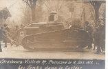 Strasbourg : Visite De Mr Poincaré Le 9 Décembre 1918 - Les Tanks Dans Le Cortège - Strasbourg