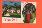 TAHITI - IA ORANA - Folklore Polynesien - French Polynesia