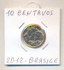 MONETA - 10 CENTAVOS 2012 - BRASILE - F,D,C, - LEGGI - Brasile