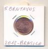 MONETA - 5 CENTAVOS 2012 - BRASILE - F,D,C, - LEGGI - Brasile