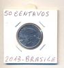 MONETA - 50 CENTAVOS 2013 - BRASILE - F,D,C, - LEGGI - Brasile