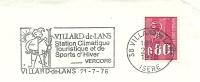 Cover Flamme Meter Villard De Lans Station Climatique Touristique Et De Sports D'Hivers 21/7/1976 - Winter (Varia)