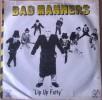 BAD MANERS - Lip Up Fatty - SKA - Reggae