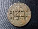 """JETON PUBLICITAIRE """"LE PICOTIN APERITIF"""" - France"""