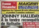 France Dimanche N°2085 Johnny Hallyday A La Tendre Reconquête De Nathalie - Jeane Manson De 1986 - Zeitungen