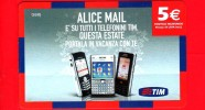 ITALIA - Scheda - Ricarica Telefonica TIM - Usata - Alice Mail - 5 - Vedi Scansione - Italia