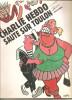 Cabu . Charlie Hebdo Saute Sur Toulon - Cabu