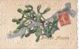 Fantaisies - Carte Gaufrée Découpi Gui Bonne Année 1912 - Adresse M. Petit Jardinier à La Courneuve - Cartes Postales