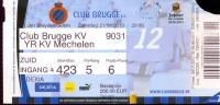 Inkom Ticket Toegangskaart Voetbal - Match Club Brugge - KV Mechelen - 2010 - Tickets - Entradas
